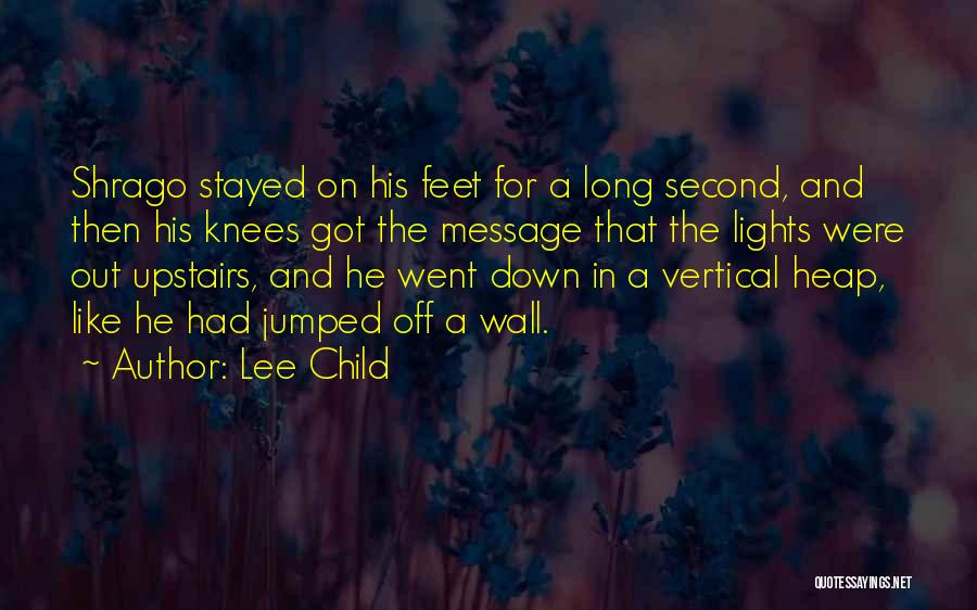 A Message Quotes By Lee Child