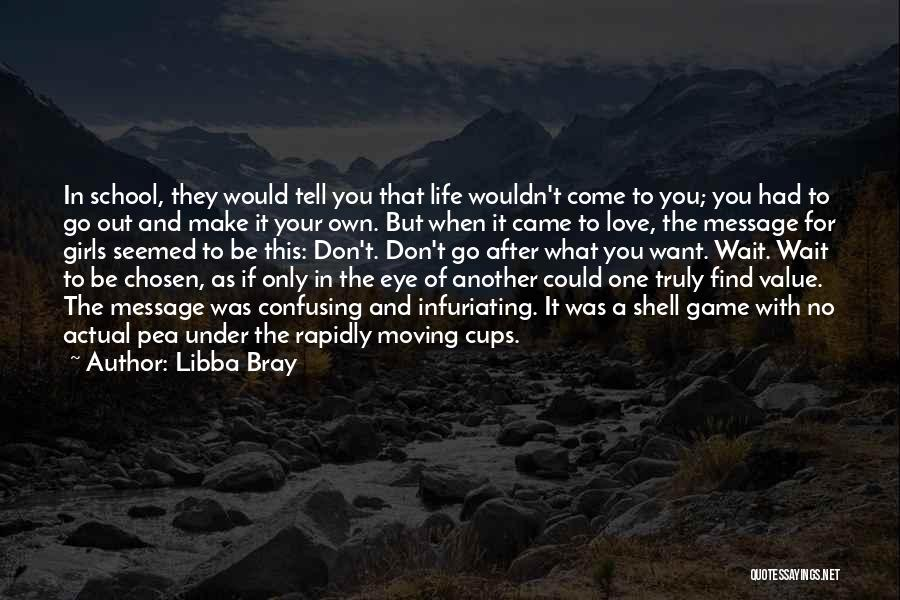 A Message Quotes By Libba Bray