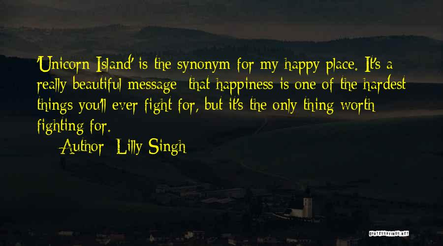 A Message Quotes By Lilly Singh