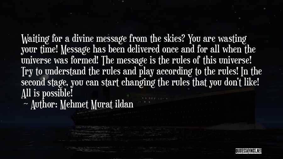 A Message Quotes By Mehmet Murat Ildan