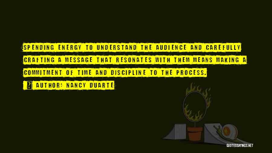 A Message Quotes By Nancy Duarte