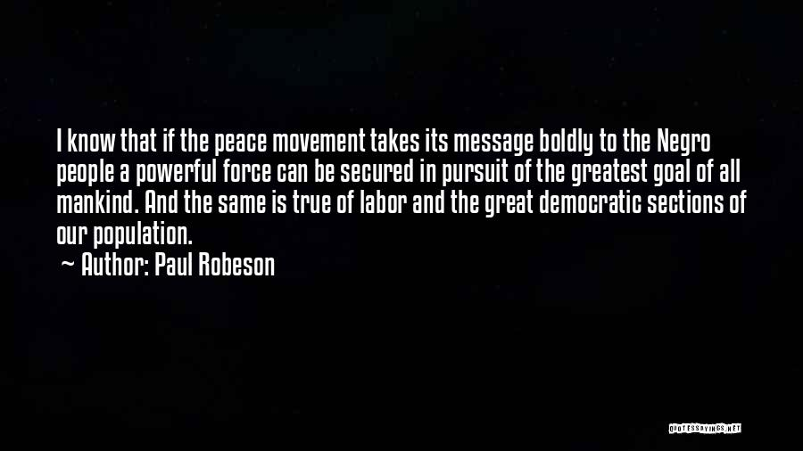 A Message Quotes By Paul Robeson