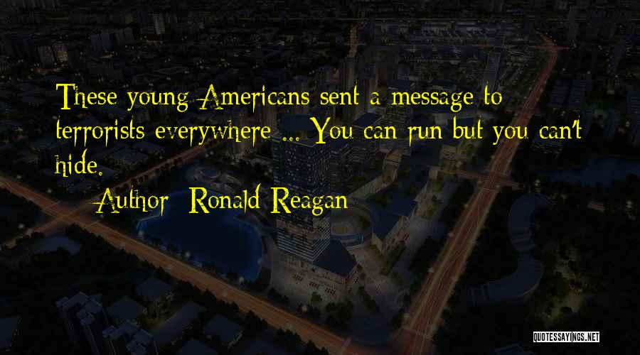 A Message Quotes By Ronald Reagan