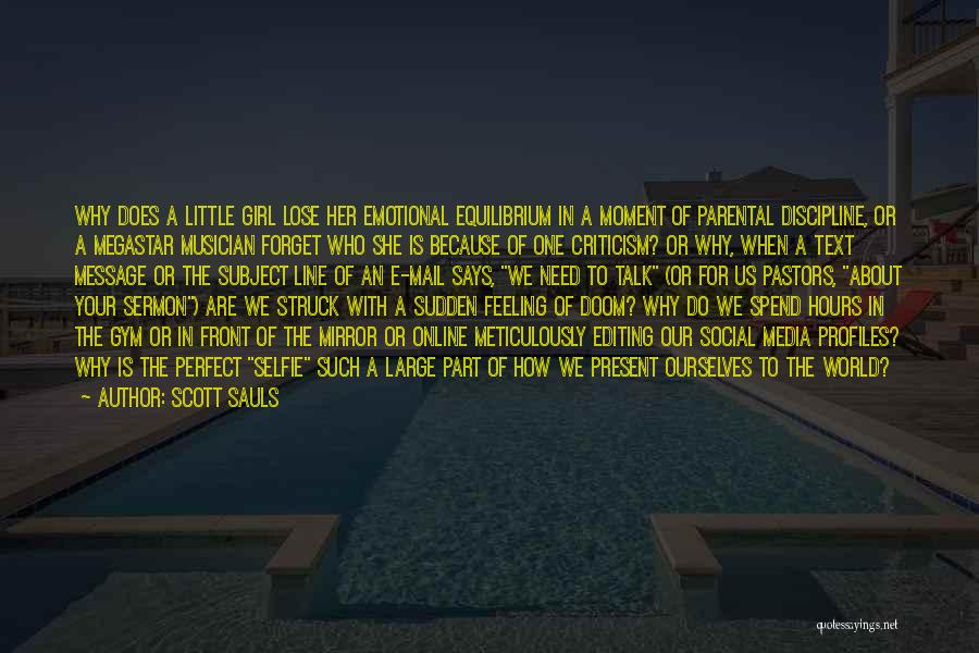 A Message Quotes By Scott Sauls