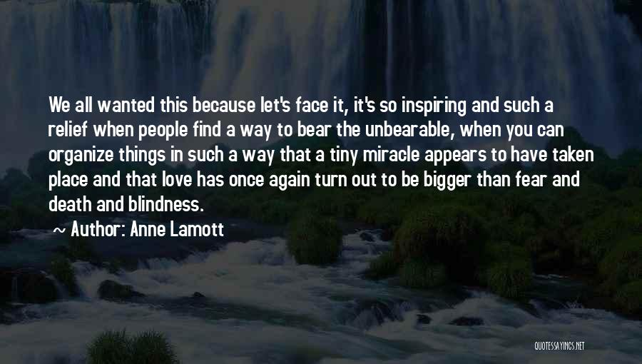A Miracle Quotes By Anne Lamott