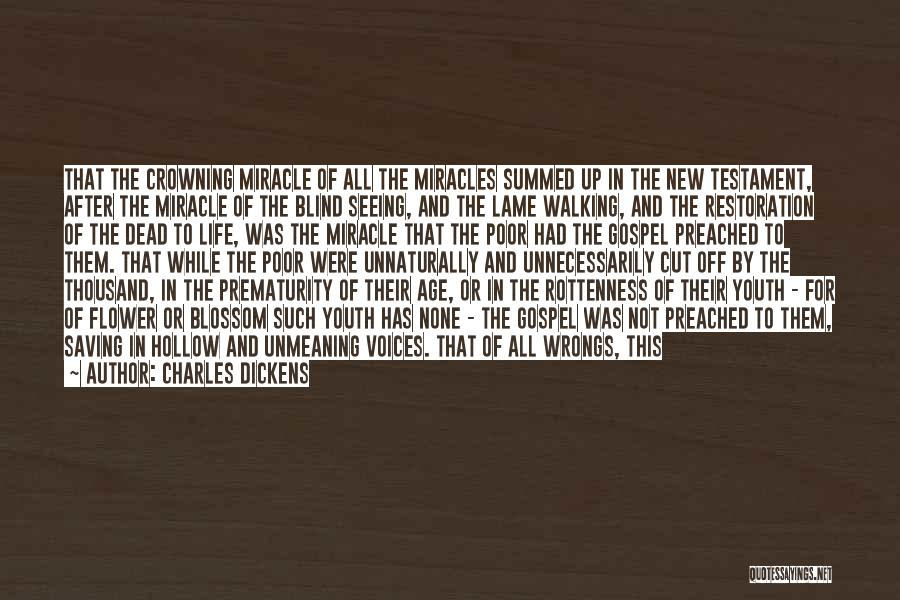 A Miracle Quotes By Charles Dickens