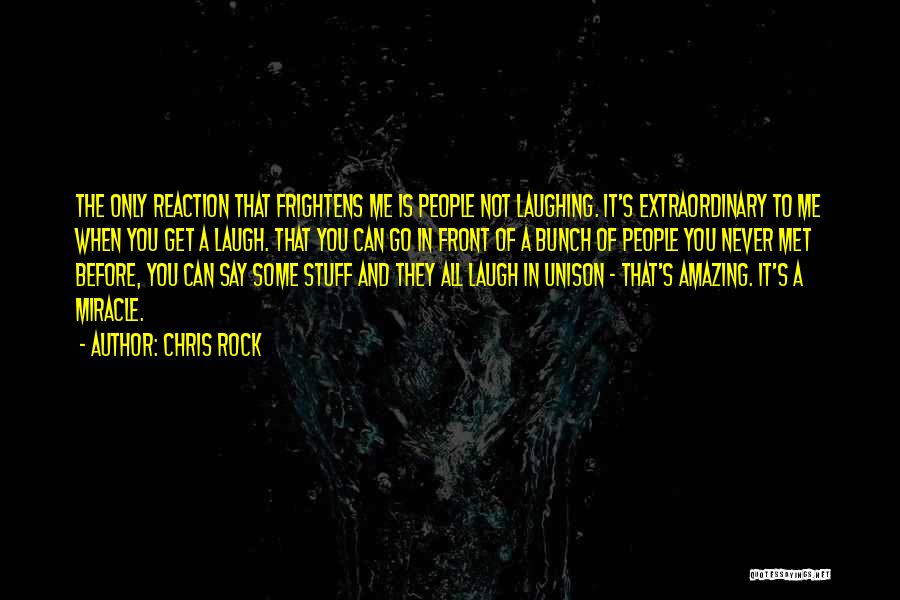 A Miracle Quotes By Chris Rock