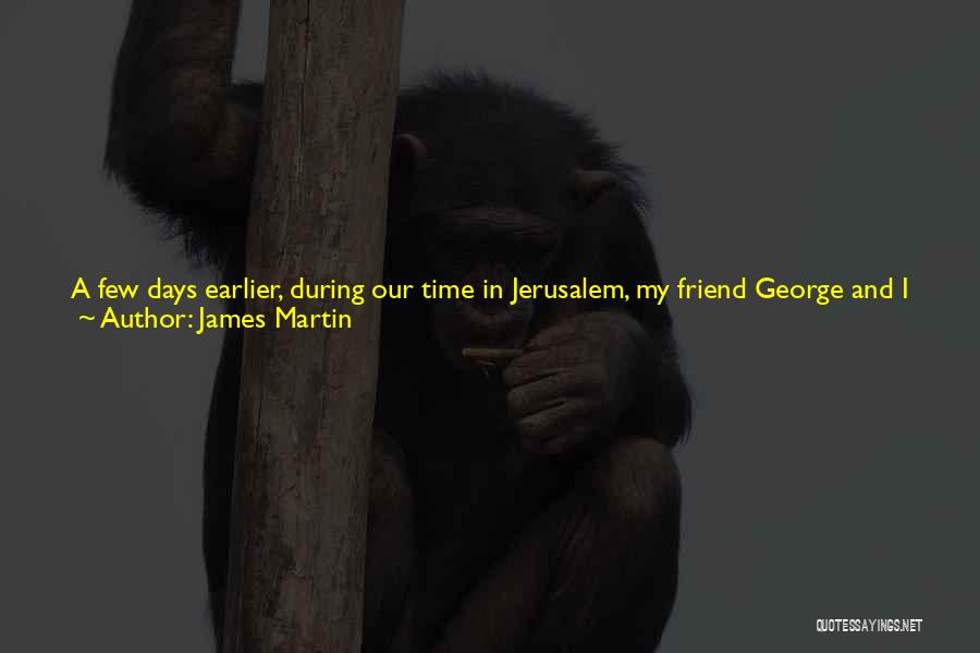 A Miracle Quotes By James Martin