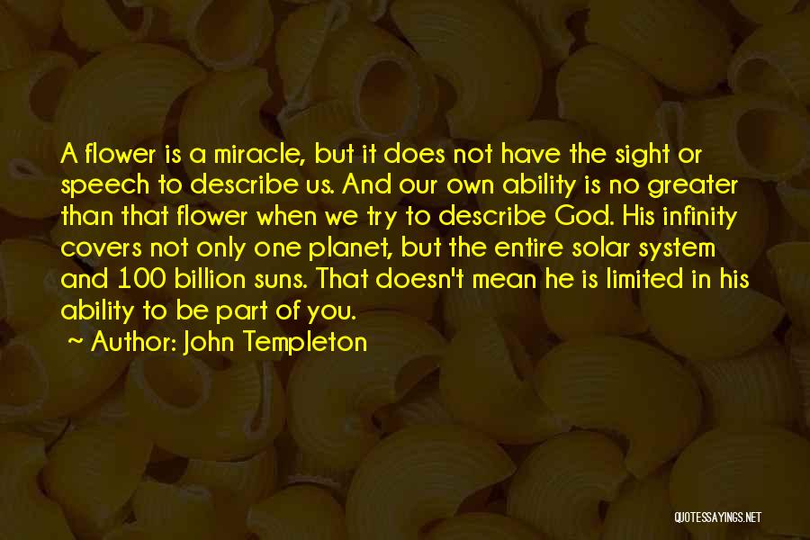 A Miracle Quotes By John Templeton