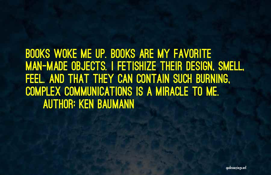 A Miracle Quotes By Ken Baumann