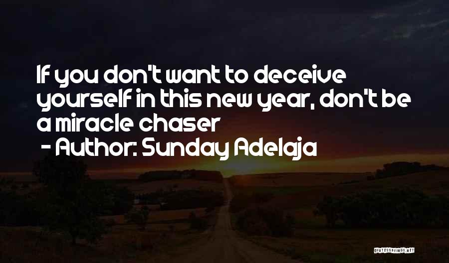A Miracle Quotes By Sunday Adelaja