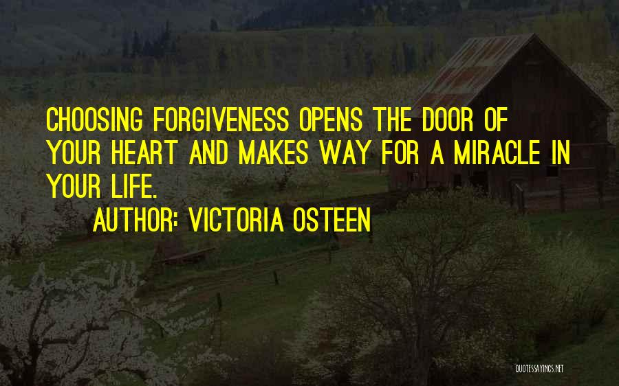 A Miracle Quotes By Victoria Osteen