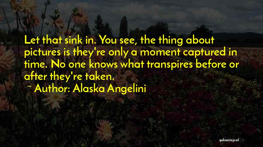 A Moment Captured Quotes By Alaska Angelini
