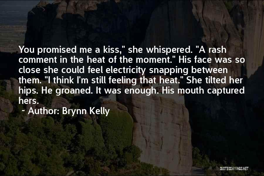 A Moment Captured Quotes By Brynn Kelly