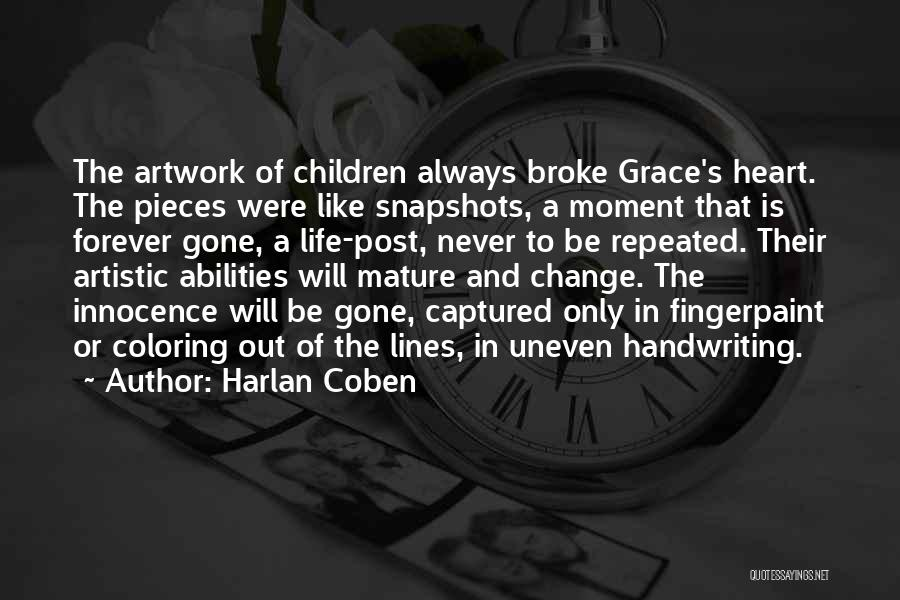 A Moment Captured Quotes By Harlan Coben