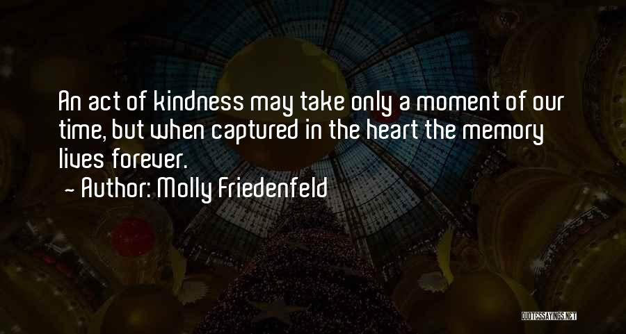 A Moment Captured Quotes By Molly Friedenfeld