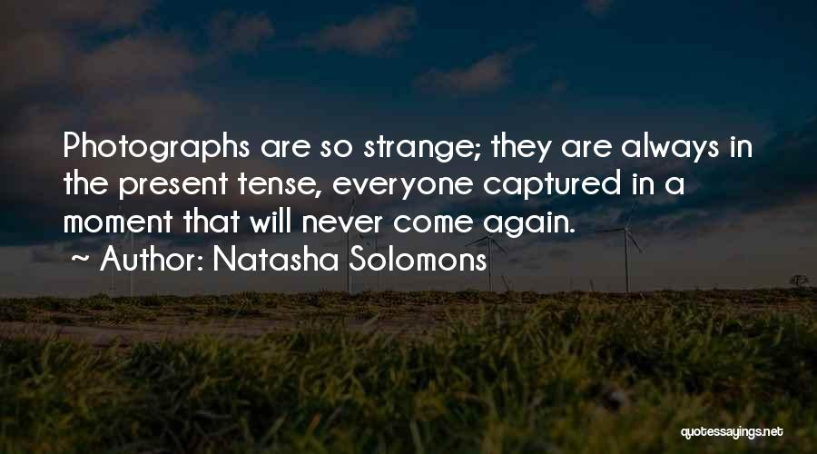 A Moment Captured Quotes By Natasha Solomons