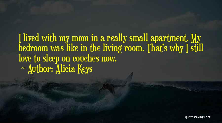 A Mom's Love Quotes By Alicia Keys