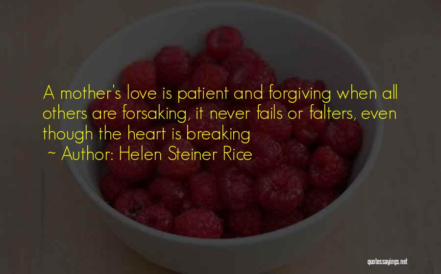 A Mom's Love Quotes By Helen Steiner Rice