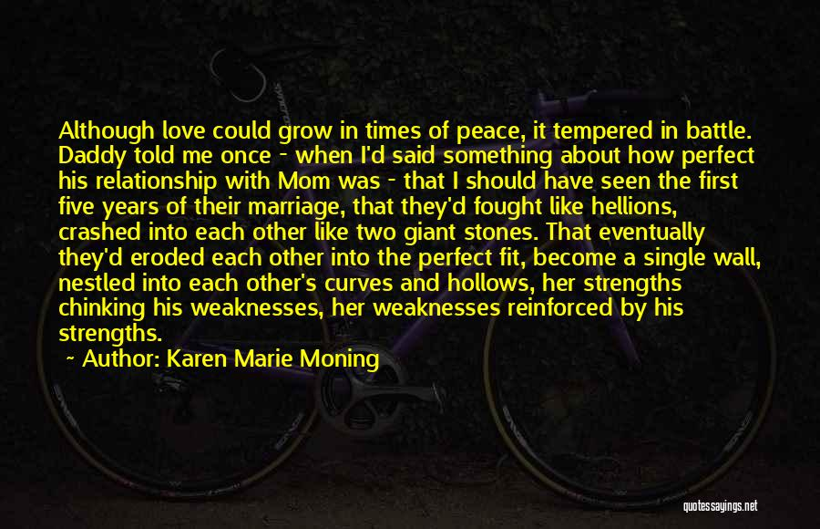 A Mom's Love Quotes By Karen Marie Moning