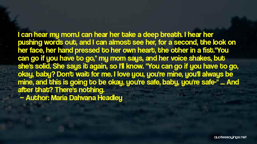 A Mom's Love Quotes By Maria Dahvana Headley