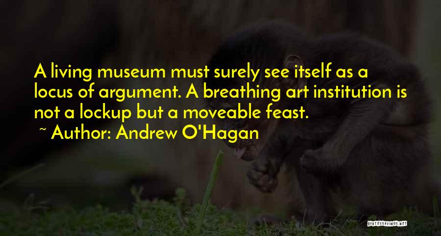 A Moveable Feast Quotes By Andrew O'Hagan