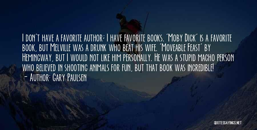 A Moveable Feast Quotes By Gary Paulsen