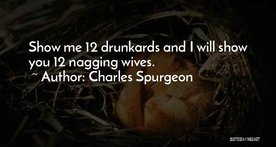 A Nagging Wife Quotes By Charles Spurgeon