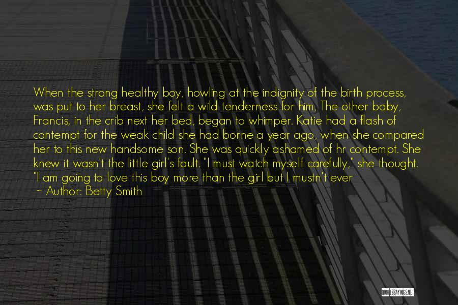 A New Baby Girl Quotes By Betty Smith