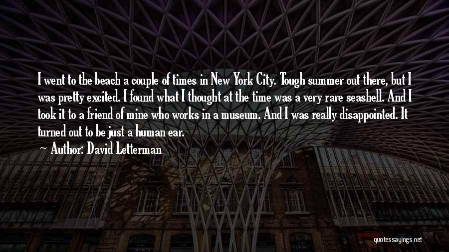A New Found Friend Quotes By David Letterman