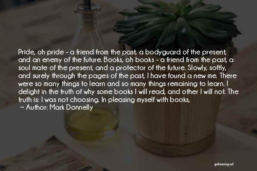 A New Found Friend Quotes By Mark Donnelly