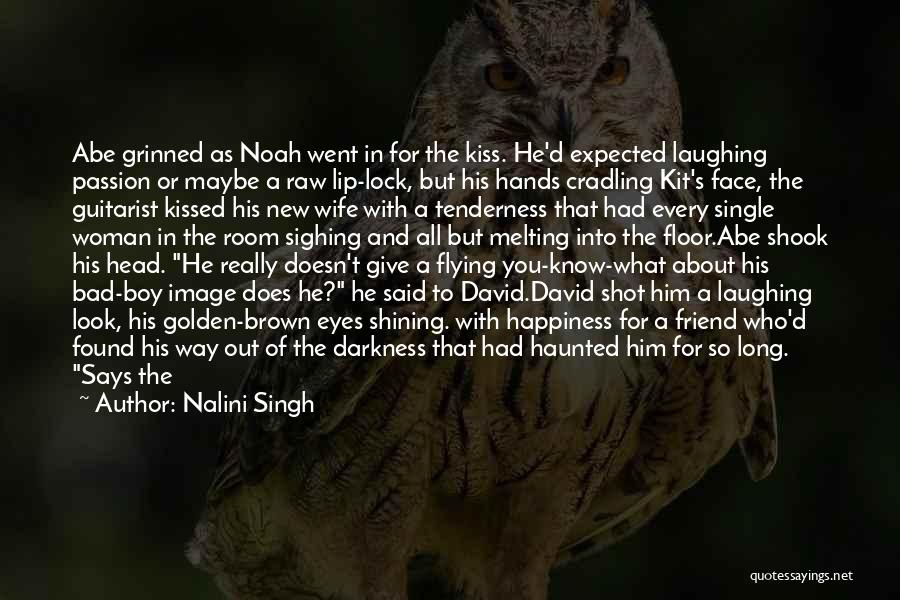 A New Found Friend Quotes By Nalini Singh