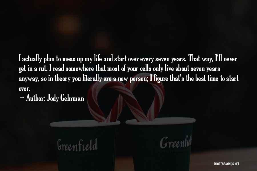 A New Person In Your Life Quotes By Jody Gehrman