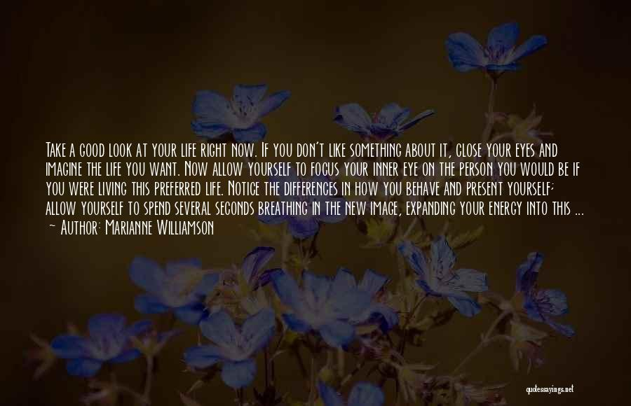 A New Person In Your Life Quotes By Marianne Williamson