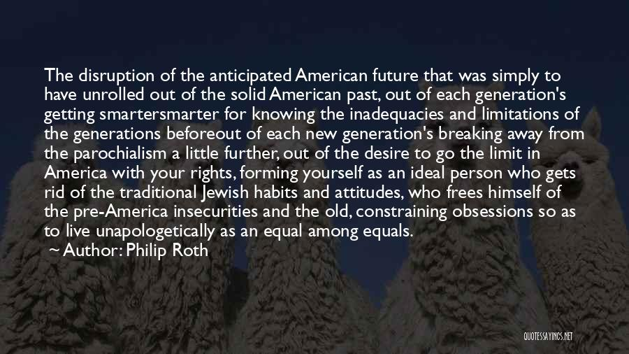 A New Person In Your Life Quotes By Philip Roth