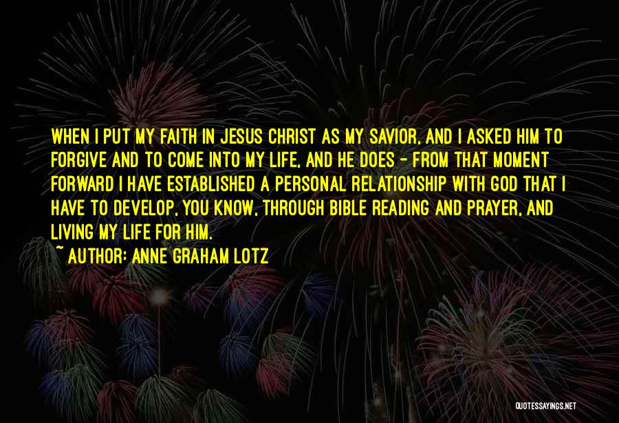 A Personal Relationship With Jesus Quotes By Anne Graham Lotz