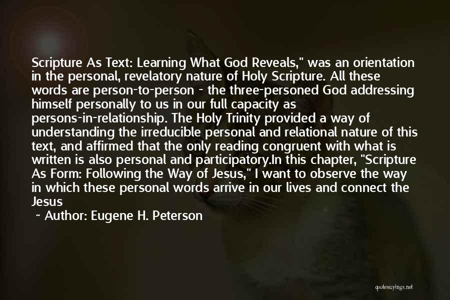 A Personal Relationship With Jesus Quotes By Eugene H. Peterson