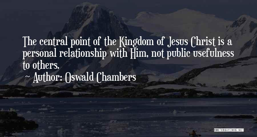 A Personal Relationship With Jesus Quotes By Oswald Chambers