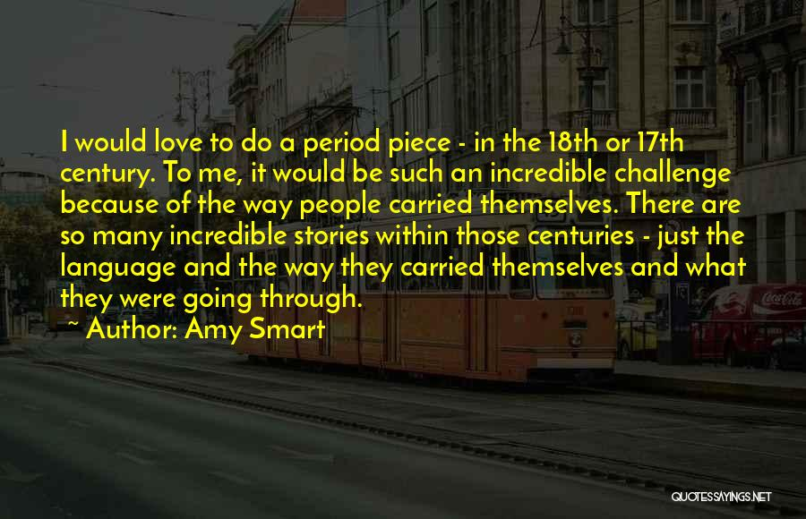 A Piece Of Me Quotes By Amy Smart