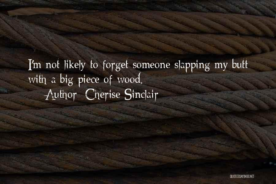 A Piece Of Me Quotes By Cherise Sinclair