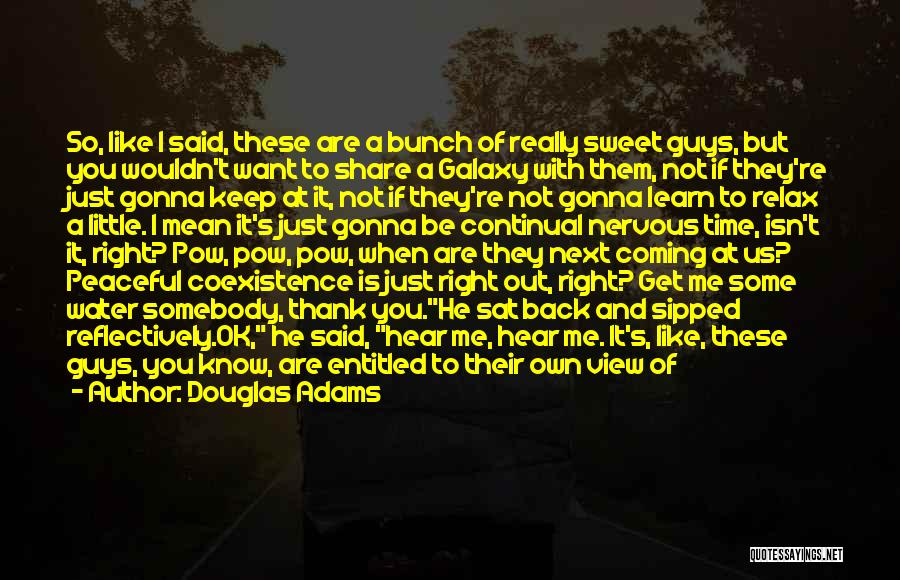 A Piece Of Me Quotes By Douglas Adams