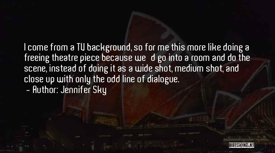 A Piece Of Me Quotes By Jennifer Sky