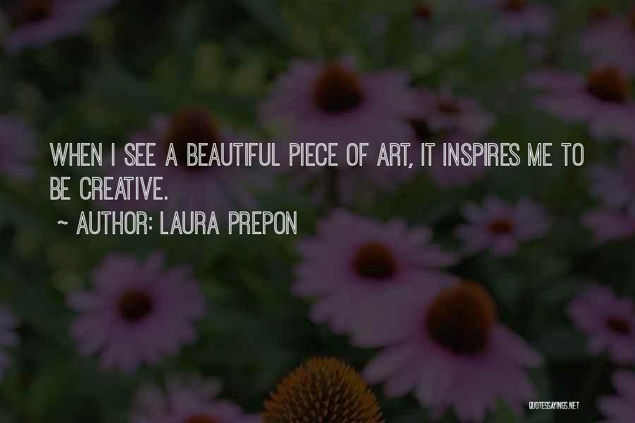 A Piece Of Me Quotes By Laura Prepon