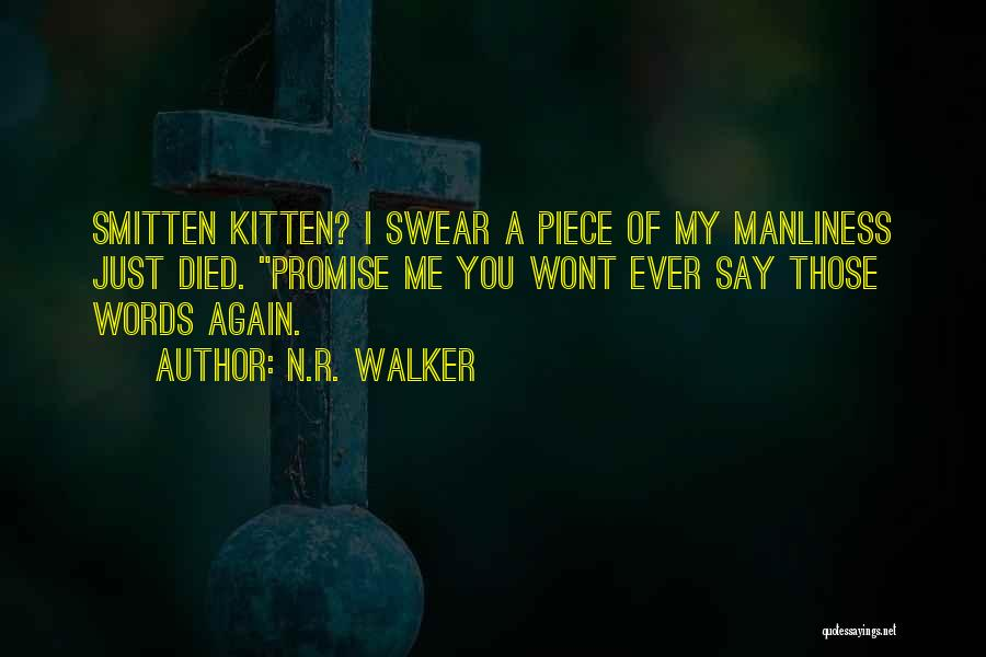 A Piece Of Me Quotes By N.R. Walker