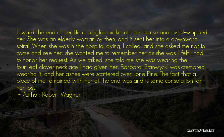 A Piece Of Me Quotes By Robert Wagner