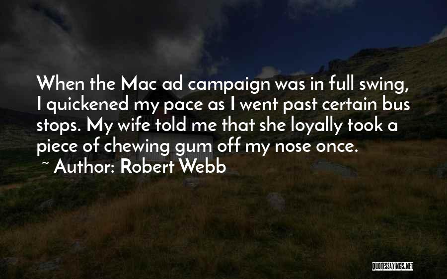 A Piece Of Me Quotes By Robert Webb