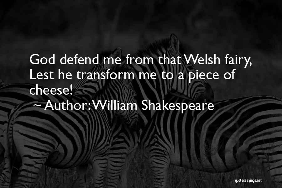 A Piece Of Me Quotes By William Shakespeare