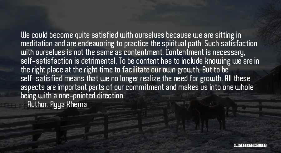 A Place That Makes You Content Quotes By Ayya Khema