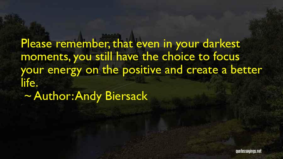 A Positive Life Quotes By Andy Biersack