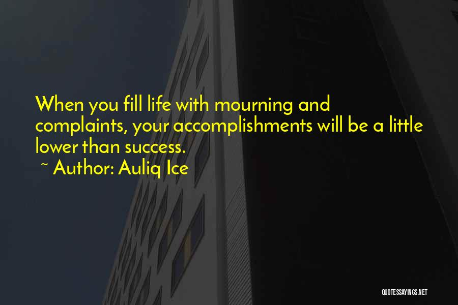 A Positive Life Quotes By Auliq Ice